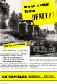 Advertisement, What About Their Upkeep? Caterpillar Advertisement
